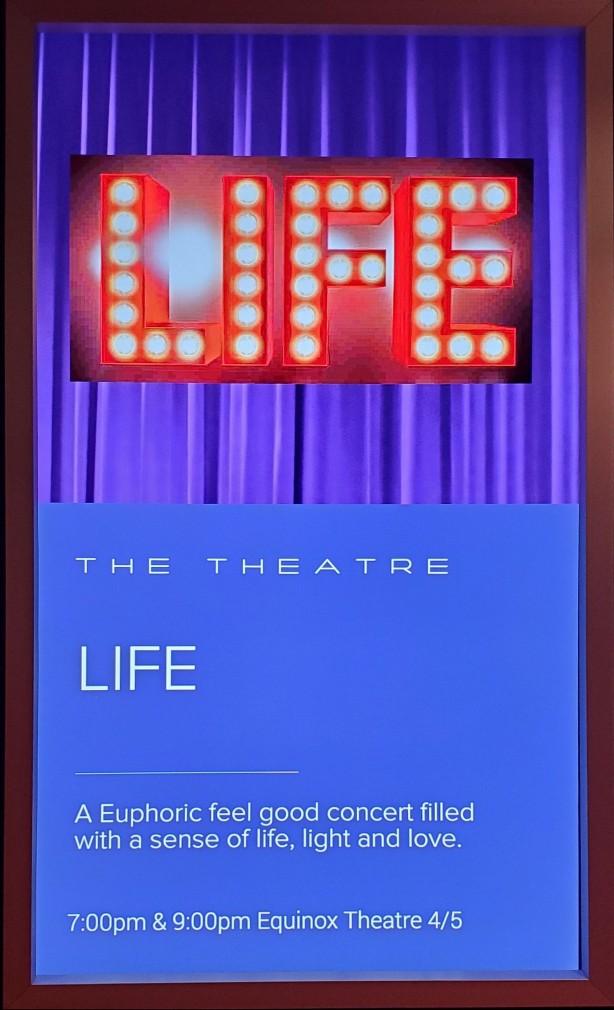 """Life"" in Celebrtiy Equinox Theater"