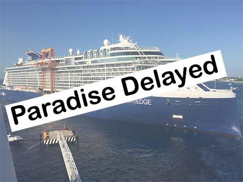 Paradise Delayed - Cruising Suspended Until Spet 15