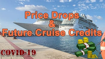Future Cruise Credits, Price Drops, and Coronavirus