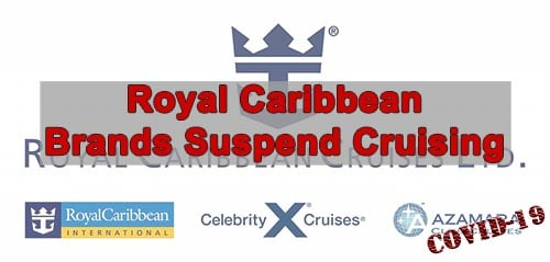 Royal Caribbean Cruises Ltd Suspends Cruising