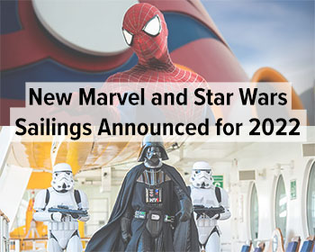 DCL Star Wars and Marvel Cruises