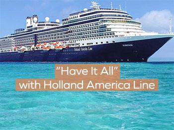 Holland America Ship with Have It All Package Info